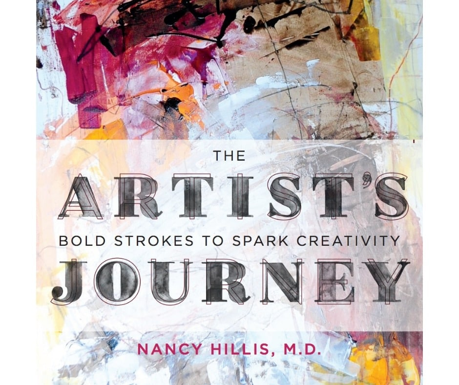 The Artist's Journey book by Nancy Hillis, M.D.