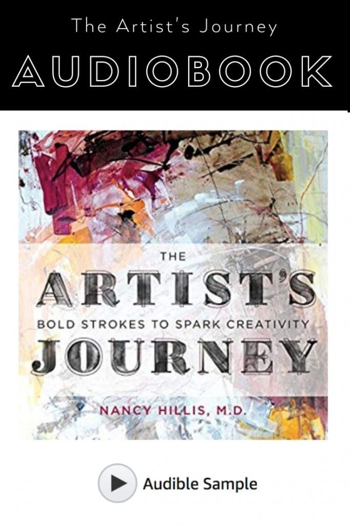 The Artists Journey Audiobook by best selling author Nancy Hillis, MD. Click on the link to listen to an audio sample. #creativity #selfhelp #abstract