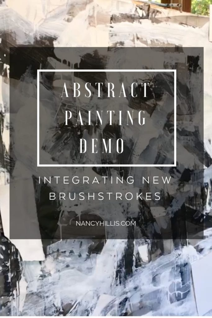 Abstract Painting Demo: Integrating New Brushstrokes- Nancy Hillis shows you how to amplify value contrast, work with lost and found edges and push-pull concepts. Integrate new brushstrokes into your painting. Click through to discover more...