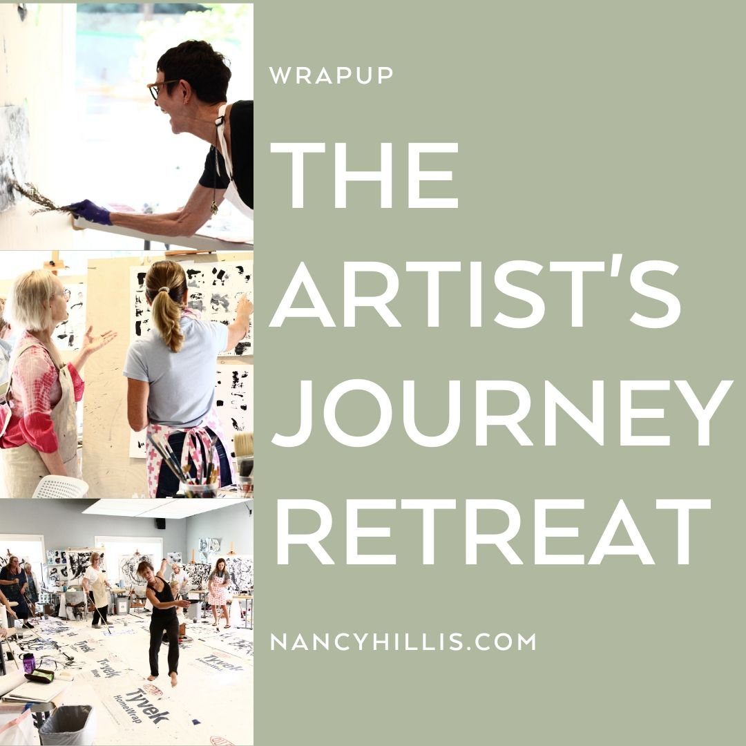 The Artists Journey Retreat-Nancy Hillis-#creativity #abstract