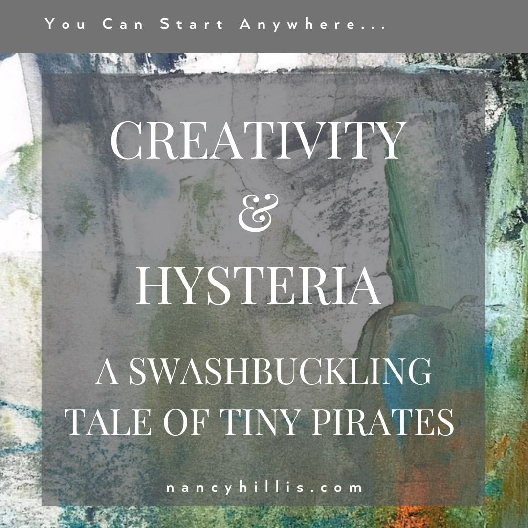 Creativity & Hysteria: A Swashbuckling Tale Of Tiny Pirates