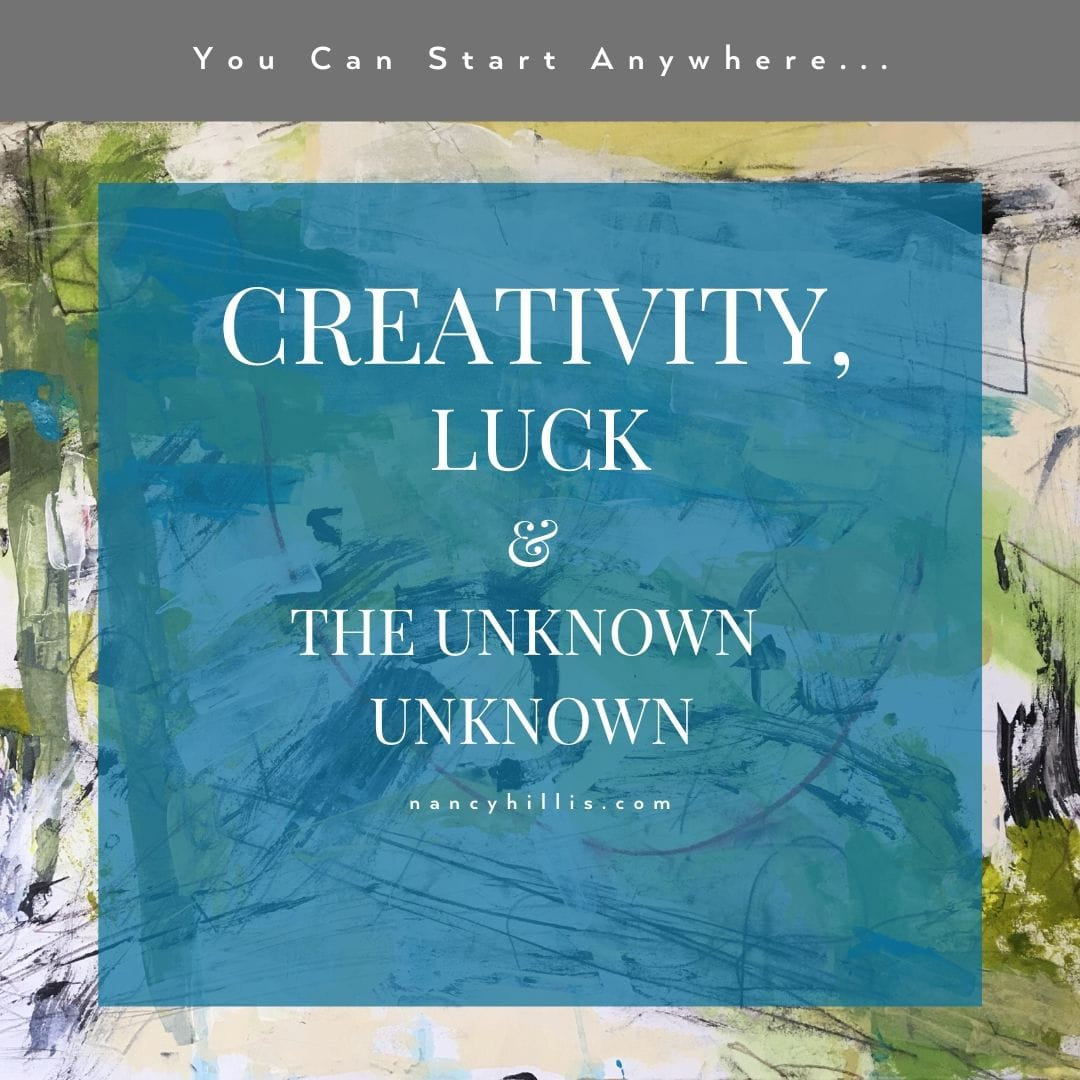 Creativity, Luck & The Unknown Unknown-Nancy Hillis MD and Bruce Sawhill PhD