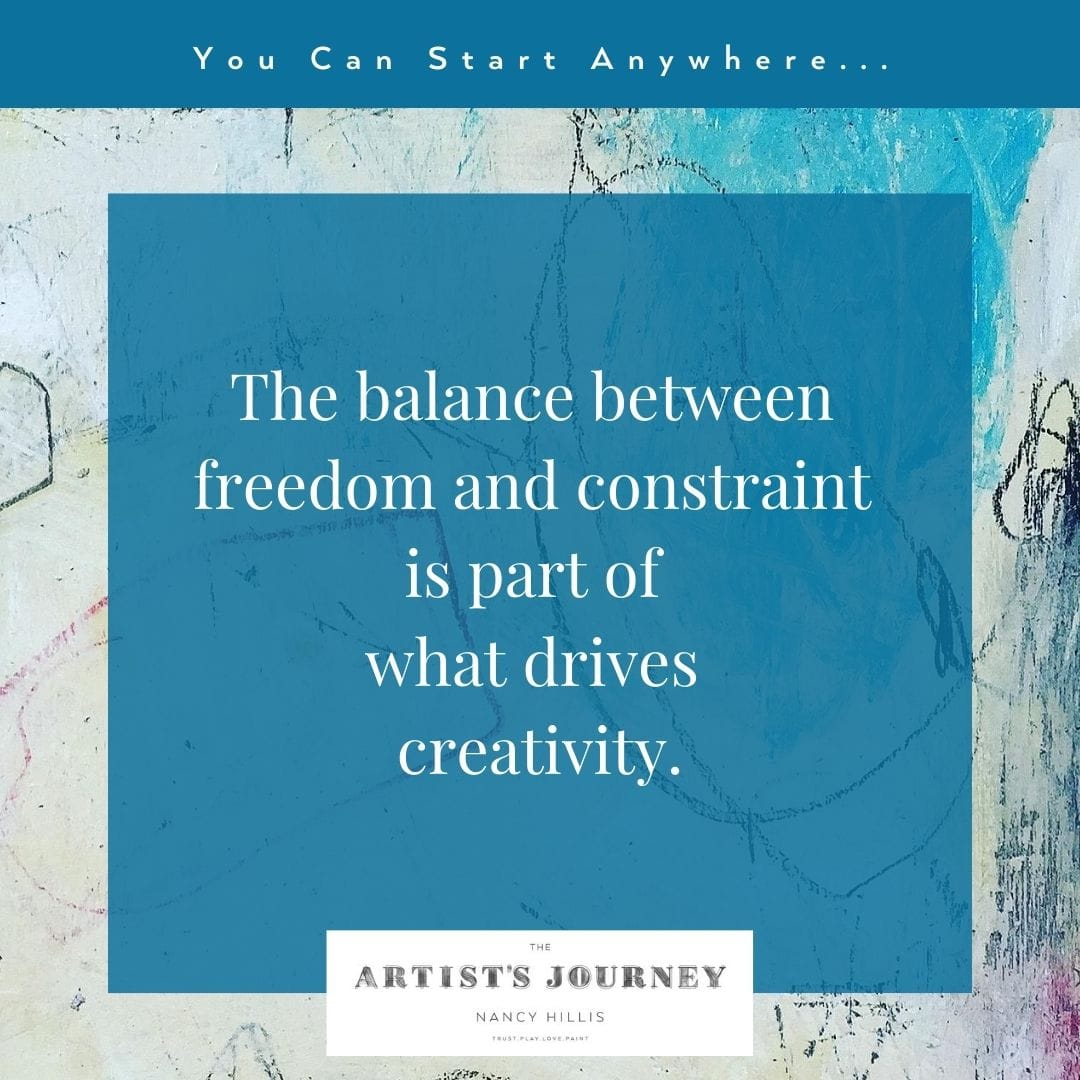 Art Quote- Nancy Hillis- Freedom, constraint and creativity