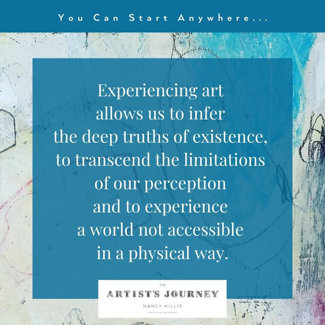 Art Quotes-Nancy Hillis- Art and the deep truths of existence